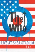 The Who - The Who Live at Shea Stadium 1982  artwork