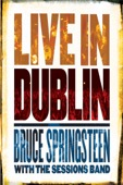 Bruce Springsteen - Bruce Springsteen with the Sessions Band: Live In Dublin  artwork