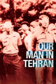 Larry Weinstein & Drew Taylor - Our Man In Tehran  artwork