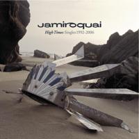 Jamiroquai - High Times - Singles 1992-2006 artwork