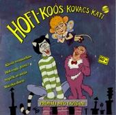 Macska Duett - Géza Hofi, János Koós & Kati Kovács