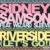 Riverside (Let's Go!) [feat. Wizard Sleeve] {Radio Edit}