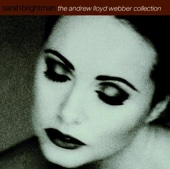 The Andrew Lloyd Webber Collection - Sarah Brightman