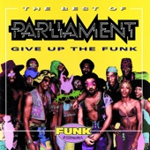 Parliament - The Best of Parliament - Give Up the Funk  artwork