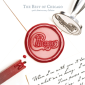 The Best of Chicago (40th Anniversary Edition) [Remastered]