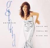 Hold Me, Thrill Me, Kiss Me - Gloria Estefan