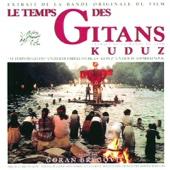 Le Temps des Gitans & Kuduz (Soundtrack from the Motion Picture)