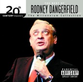 Cover to Rodney Dangerfield's 20th Century Masters the Millennium Collection: The Best of Rodney Dangerfield