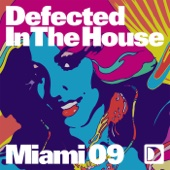 Defected In the House - Miami 09