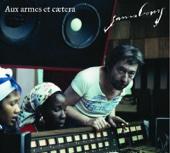 Aux Armes Et Caetera (Nouveau Mixage Dub Style)