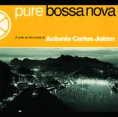 Pure Bossa Nova: Tom Jobim