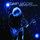 Bad for You Baby - Gary Moore Cover Art