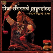 The Dhoad Gypsies from Rajasthan - Dhoad Gypsies