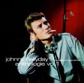 Johnny Hallyday: Anthologie, Vol. 1