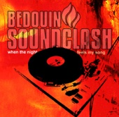 When the Night Feels My Song - Bedouin Soundclash