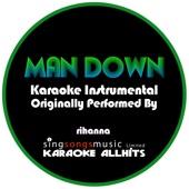 [Download] Man Down (Originally Performed By Rihanna) {Karaoke Instrumental Version} MP3