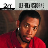20th Century Masters - The Millennium Collection: Best of Jeffrey Osborne