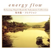 energy flow~坂本 龍一コレクション (オルゴールミュージック)