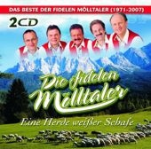 Eine Herde weißer Schafe - Das Beste der Fidelen Mölltaler (1971-2007)