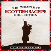 The Complete Scottish Bagpipe Collection