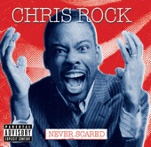 Cover to Chris Rock's Never Scared