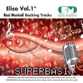 Basi Musicali: Elisa, Vol. 1 (Versione karaoke)