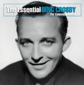 The Essential Bing Crosby - The Columbia Years