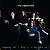 The Cranberries - Everybody Else Is Doing It, So Why Can't We?  artwork