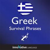 Innovative Language Learning - Learn Greek - Survival Phrases Greek, Volume 1: Lessons 1-30: Absolute Beginner Greek #1 (Unabridged)  artwork