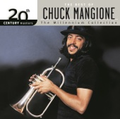 20th Century Masters: Best of Chuck Mangione - The Millennium Collection