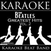 Karaoke The Beatles Greatest Hits, Vol. 2
