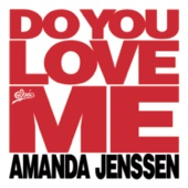 Amanda Jenssen - Do You Love Me bild