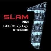 Koleksi 50 Lagu-Lagu Terbaik Slam