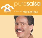 Pura Salsa: Frankie Ruiz