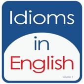 Idioms in English, Volume 1 - Kathy L. Hans