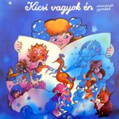 Kicsi vagyok én - versmondó gyerekek (Hungaroton Classics)