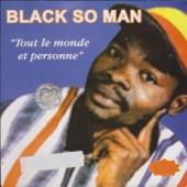 Tout le monde et personne - Black So Man
