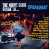 Night Club Guide To Breakbeat