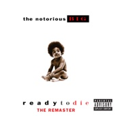 Ready to Die - The Remaster - The Notorious B.I.G. Cover Art