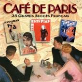Café de Paris: 25 grands succès français