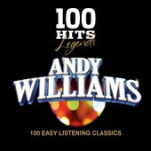 100 Hits Legends - Andy Williams