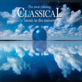 Various Artists - The Most Relaxing Classical Music in the Universe  artwork