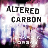 Richard K. Morgan - Altered Carbon (Unabridged)  artwork