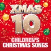 Xmas 10 - Children's Christmas Songs - Children's Christmas Party