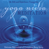 Yoga Nidra Meditation: Extreme Relaxation of Conscious Deep Sleep