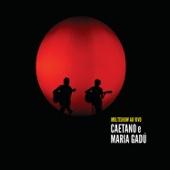 Multishow Ao Vivo - Caetano e Maria Gadú, Album 2 (Live)