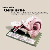 Dance to the Geräusche