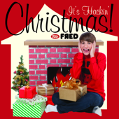 It's Hackin' Christmas With Fred - EP
