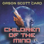 Orson Scott Card - Children of the Mind (Unabridged)  artwork