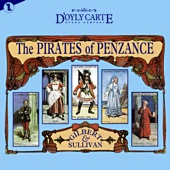 The Pirates of Penzance (Original Cast Recording) - Gilbert & Sullivan